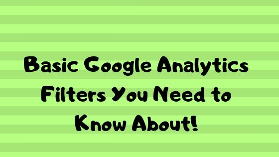 Basic Google analytics filters