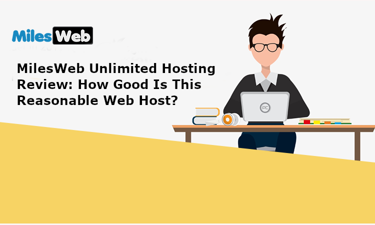 MilesWeb-Unlimited-Hosting-Review