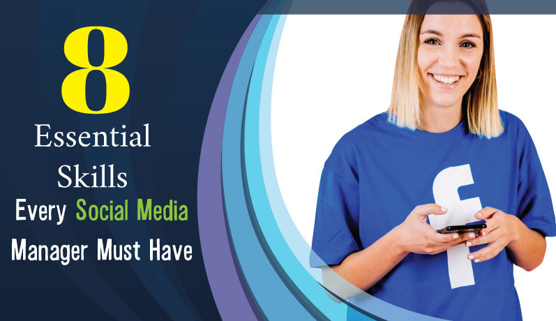 8-Essential-Skills-every-social-media-manager-must-have